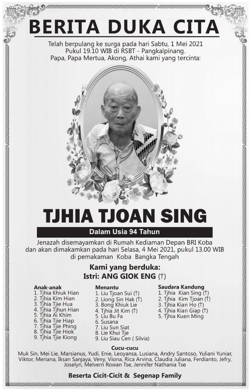 Berita Duka Cita Tjhia Tjoan Sing