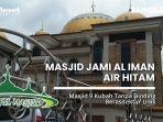 20210418-masjid-jami-al-iman-masjid-9-kubah-tanpa-dinding.jpg