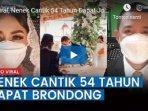 20210713-viral-di-tiktok-video-nenek-cantik-berusia-54-tahun-menikahi-berondong.jpg