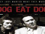 20211027-poster-film-dog-eat-dog.jpg