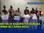 7484-kk-terdampak-pandemi-covid-19-di-kabupaten-bangka-terima-blt-dana-desa.jpg
