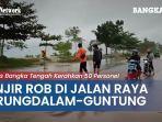 banjir-rob-di-jalan-raya-arung-dalam-guntung-kapolres-bangka-tengah-kerahkan-50-personel.jpg