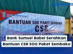 bank-sumsel-babel-serahkan-bantuan-csr-500-paket-sembako-dan-tugu-taman-videotron.jpg