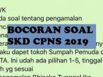 bocoran-soal-skd-cpns-2019-dari-peserta-yang-sudah-ikut-tes-twk-ken.jpg