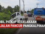 evakuasi-mobil-pickup-yang-alami-kecelakaan-di-jalan-pancur-pangkalpinang.jpg