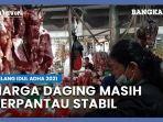 jelang-idul-adha-2021-harga-daging-sapi-dan-ayam-di-pasar-modern-koba-terpantau-masih-stabil.jpg