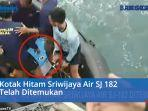 kotak-hitam-sriwijaya-air-sj-182-ditemukan.jpg