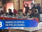 kunjungan-komisi-iii-dpr-ri-ke-polda-babel.jpg