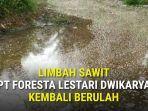 limbah-sawit-pt-foresta-lestari-dwikarya.jpg