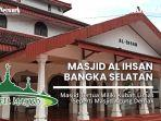 masjid-al-ihsan-masjid-tertua-di-toboali-yang-miliki-kubah-limas.jpg