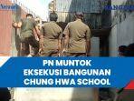 pn-muntok-eksekusi-bangunan-chung-hwa-school.jpg