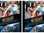 sinopsis-film-no-escape-tayang-di-bioskop-transtv-besok-malam-rabu-1-april-2020-pukul-2200-wib.jpg
