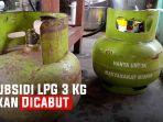 subsidi-lpg-3-kg-akan-dicabut.jpg