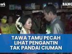 video-viral-pengantin-pria-tidak-pandai-ciuman-okee.jpg