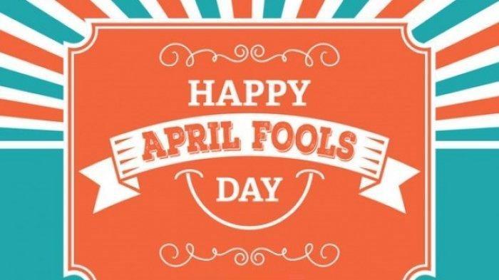 Masuk April Mop 2021, Ini 10 Lelucon April Fools' Day yang Sempat Bikin Geger di Belahan Dunia