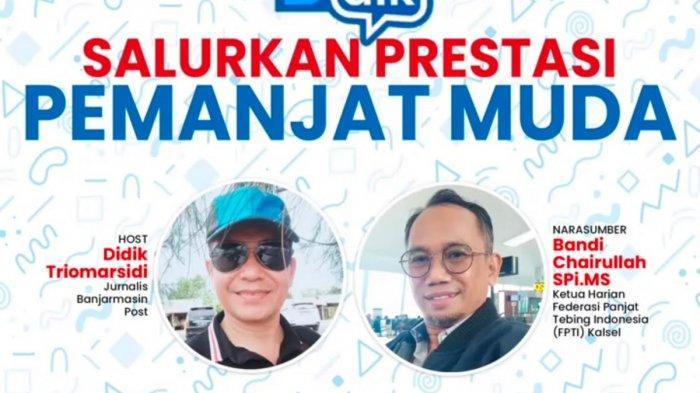 BTalk Banjarmasinpost  Membahas Olahraga Panjat Tebing Bersama Ketua Harian FPTI Kalsel