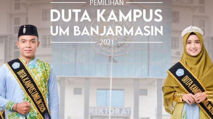Buru Mahasiswa Terbaik, Ajang Pemilihan Duta Kampus UM Banjarmasin 2021 Mulai Bergulir