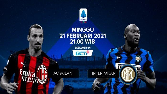 Link Nonton Streaming AC Milan vs Inter Liga Italia Live TV Online RCTI Plus, Adu Pioli vs Conte