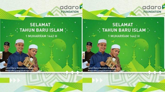 Adaro Foundation Mengucapkan Selamat Tahun Baru Islam 1 Muharram 1442 H