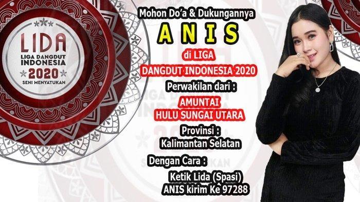 Dukung Anis sebagai Wakil Kalimantan Selatan di Lida Dangdut 2020
