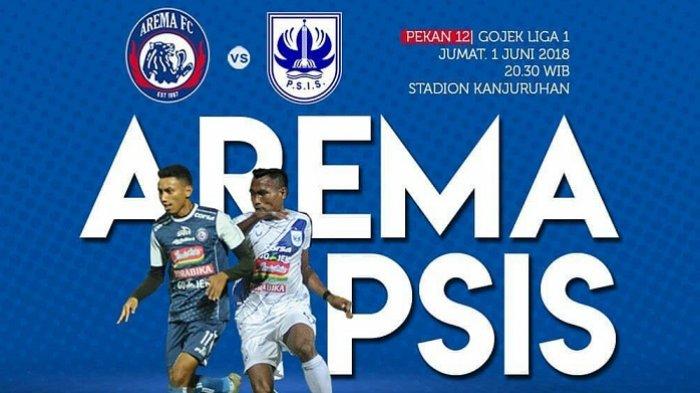 Prediksi Susunan Pemain Arema FC vs PSIS Semarang Liga 1 2018 Pekan 12 Malam Ini