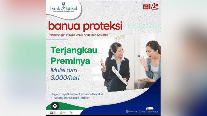 Yuk, Daftar Asuransi Jiwa Banua Proteksi di Bank Kalsel, Preminya Sangat Murah