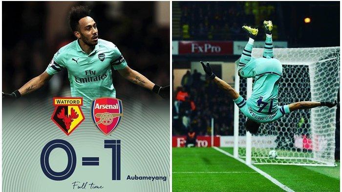Skor Akhir Watford vs Arsenal, Gol Tunggal Aubameyang Antar The Gunners ke Posisi 4