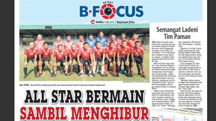 All Star Banjarmasin, 'Komunitas' Mantan Barito Putera dan Peseban, Bermain Sambil Menghibur
