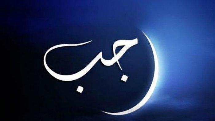 Mengenal Bulan Rajab 1442 H, Bulan Al Asyhur Al Hurum Mulai Masuk Sabtu 13 Februari 2021