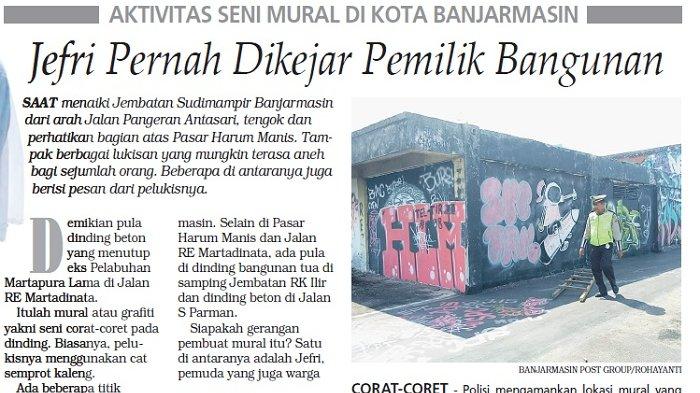 Aktivitas Seni Mural di Kota Banjarmasin Makin Menggeliat, Jefri Pernah Dikejar Pemilik Bangunan
