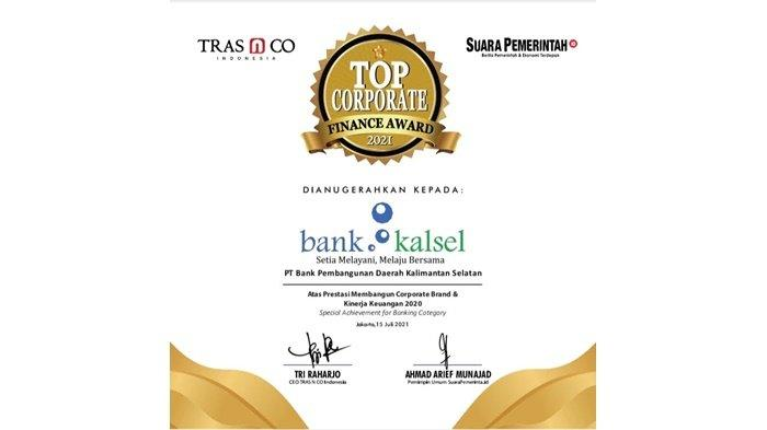 Bank Kalsel berhasil memperoleh penghargaan Top Corporate Finance dengan predikat Special Achievement For Banking Category pada gelaran E - Award Ceremony Top Corporate Finance Award 2021 yang diadakan di Jakarta secara daring (15/7/2021).