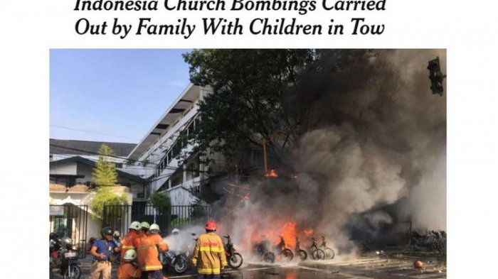 Media Asing Soroti Ledakan Bom di Surabaya, New York Times Judulnya Paling Menohok dan 'Gila'