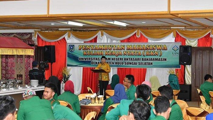 Sambut KKN UIN Banjarmasin, Bupati HSS Berharap Mahasiswa Betah Tinggal di Loksado