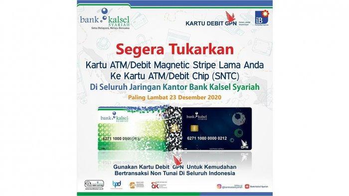 Kemudahan Transaksi, Bank Kalsel Syariah Minta Nasabah Ganti Kartu ATM Lama ke ATM Chip Baru