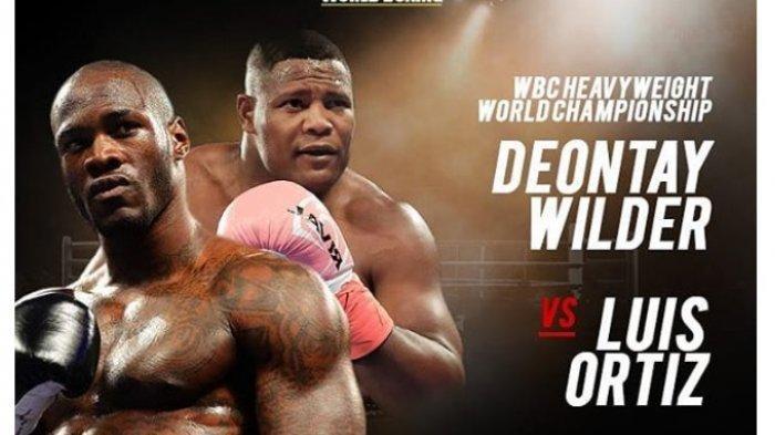 LINK Live Streaming TV Online Deontay Wilder Vs Luis Ortiz Tinju Kelas Berat WBC, Tak Live TV One