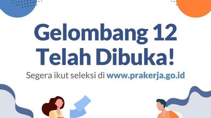 Dibuka Hari Ini, Cara Mendaftar Kartu Prakerja Gelombang 12 di www.prakerja.go.id, HP & Komputer