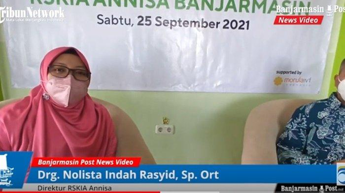 Direktur RSKIA Annisa Banjarmasin, Drg Nolista Indah Rasyid, Sp.Ort.