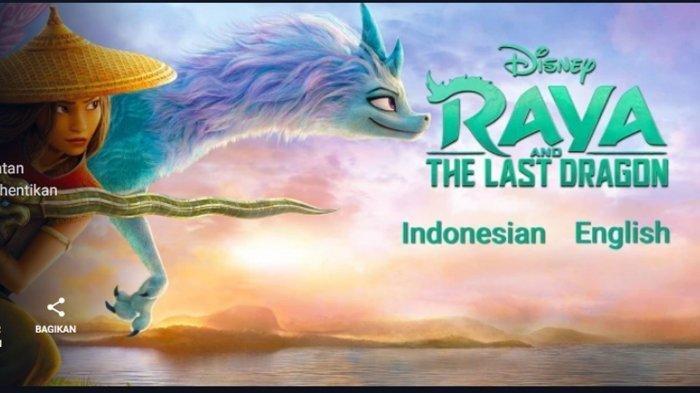 LINK Nonton Film Raya and The Last Dragon 2021 Bahasa Indonesia di Disney+ Hotstar dan Youtube Film