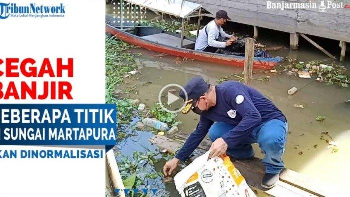 VIDEO Cegah Banjir, Beberapa Titik di Sungai Martapura Kalsel Akan Dinormalisasi