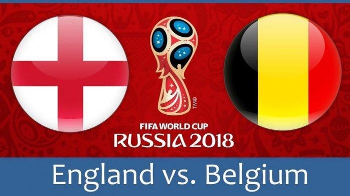 Head to Head & Prediksi Skor Inggris vs Belgia Perebutan Juara 3 Piala Dunia 2018 Live TransTV
