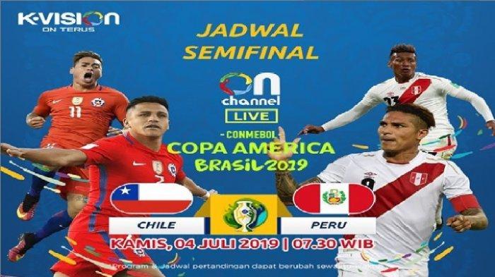 LIVE KVision TV! Susunan Pemain Chile vs Peru Semifinal Copa America 2019, Ditunggu Brazil di Final