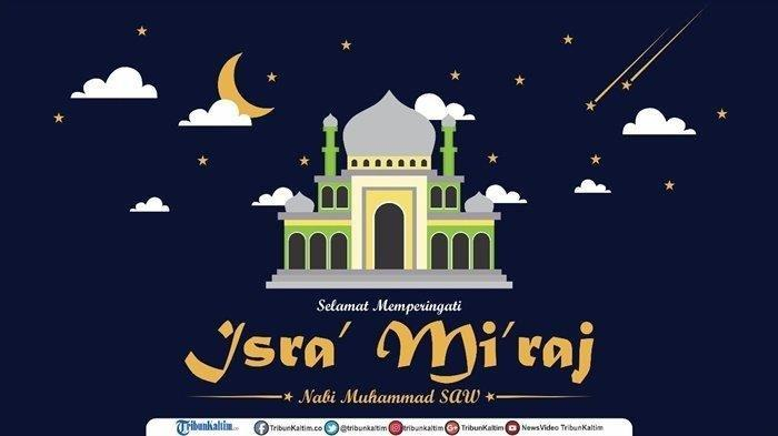 Contoh Ucapan Selamat Isra Miraj 2020 pada 27 Rajab Cocok untuk FB, Instagram, Twitter & Whatsapp