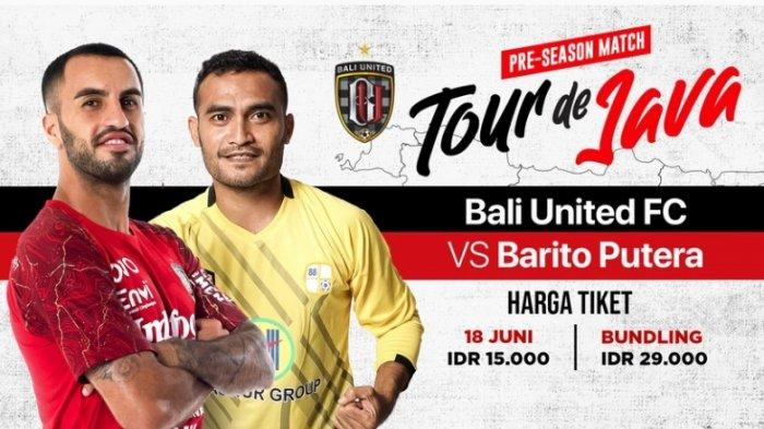 Cara Nonton Live Streaming Bali United vs Barito Putera di Tour de Java, Beli Tiketnya di Vidio.com