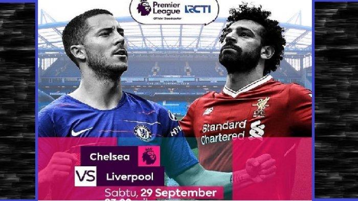 Live RCTI! Cara Nonton Live Streaming Chelsea vs Liverpool Liga Inggris Pekan 7 di HP Malam Ini