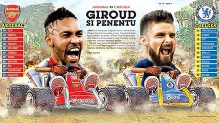 Jadwal Final Liga Europa Arsenal vs Chelsea Malam Ini, Olivier Giroud si Penentu!