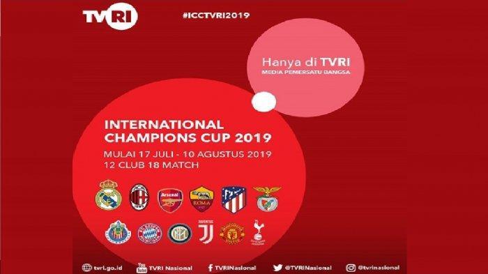 Live TVRI! Jadwal Siaran Langsung ICC 2019, Ada Manchester United, Juventus & Real Madrid