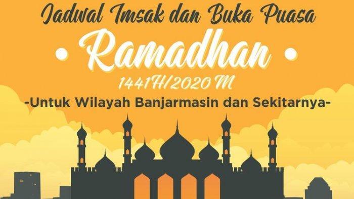 Jadwal Imsakiyah Sabtu 23 Mei 2020 di Ramadhan 1441 H untuk Banjarmasin dan Jakarta