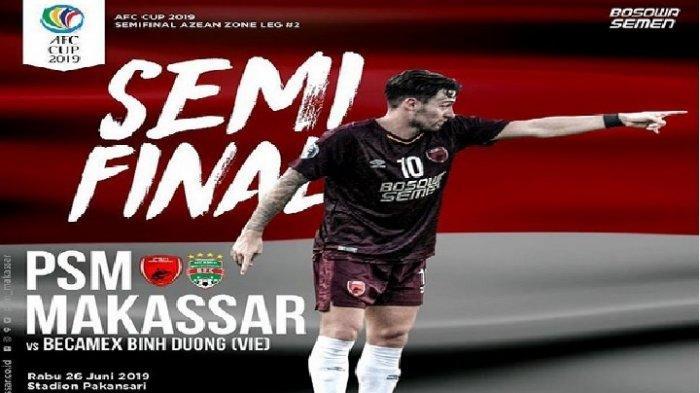 Live Fox Sports! Prediksi Susunan Pemain PSM Makassar vs Becamex di Leg 2 Semifinal Piala AFC 2019