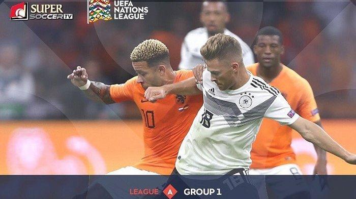 Live Streaming Jerman vs Belanda - Live Streaming My Supersoccer.tv UEFA Nations League Malam ini