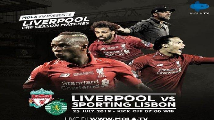 LIVE MOLA TV - Link Live Streaming Liverpool vs Sporting Lisbon di Ujicoba Pramusim 2019 Pagi Ini